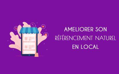 Comment améliorer son référencement local sur Internet ?